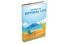 Having An Optimal Life
