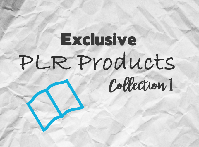 Exclusive PLR Products Collection 1