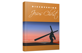 Discovering Jesus Christ
