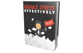 Reduce Stress Effectively