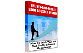 The Set-And-Forget Blog Booster System