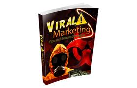 Viral Marketing Tips and Success Strategies
