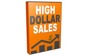 High Dollar Sales