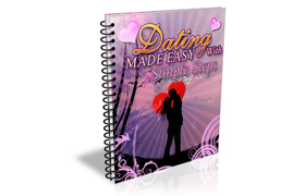 Dating Made Easy With Simple Steps