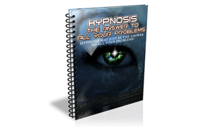 Hypnosis The Answer To All Your Problems