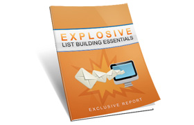 Explosive List Building Essentials