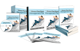 The Stress-Free Stress Management Plan Upgrade Package
