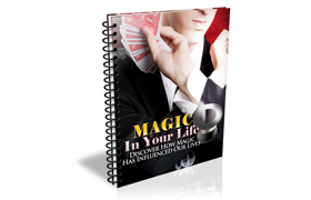 Magic In Your Life