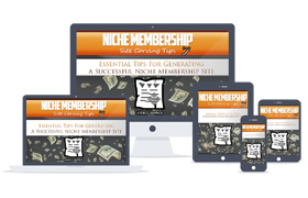 Niche Membership Site Carving Tips Upgrade Package