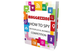 Maggazzine How To Spy On The Local Competition