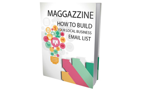 Magazzine How To Build Your Local Business Email List