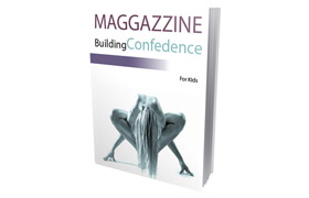 Maggazzine Building Confidence For Kids