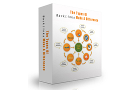 The Types Of Backlinks Make A Difference