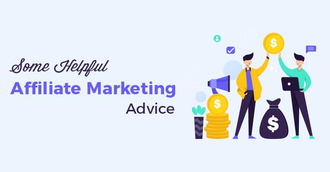 Some Helpful Affiliate Marketing Advice