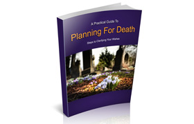 A Practical Guide To Planning For Death