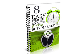 8 Easy Weight loss Tips For The Busy Marketer
