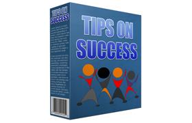 Tips On Success
