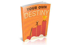 Your Own Destiny