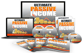 Ultimate Passive Income Upgrade Package