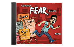 Conquer Fear Forever
