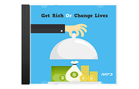 Get Rich Or Change Lives