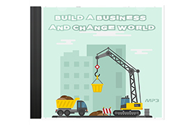 Build A Business And Change World