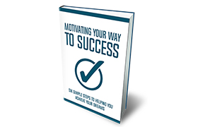 Motivating Your Way To Success