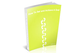 How To Set and Achieve a Goal