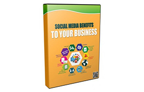 Social Media Benefits To Your Business