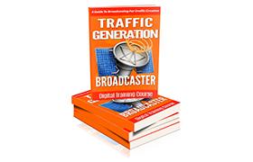 Traffic Generation Broadcaster
