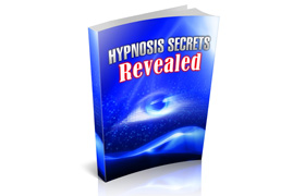 Hypnosis Secrets Revealed