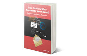 Save Valuable Time Automate Your Email
