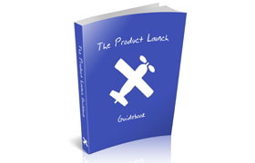 The Product Launch Guidebook