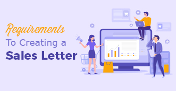 Requirements To Creating A Sales Letter
