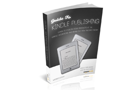 Guide To Kindle Publishing