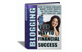 Blogging Your Way To Financial Success