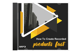 How To Create Recorded Products Fast