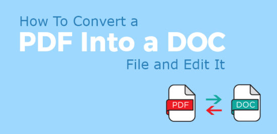 How To Convert a PDF Into a DOC File and Edit It