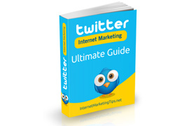 Twitter Internet Marketing Ultimate Guide