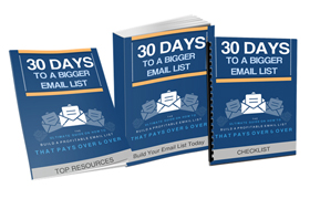 30 Days To A Bigger Email List