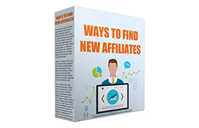 Ways To Find New Affiliates