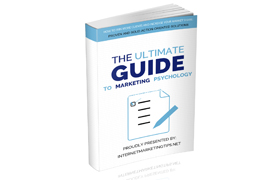 The Ultimate Guide To Marketing Psychology