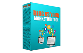 Blog As Your Marketing Tool