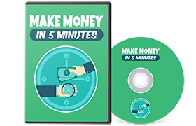 Make Money In 5 Minutes