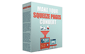 Make Your Squeeze Pages Convert
