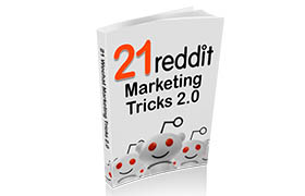 21 Reddit Marketing Tricks 2.0