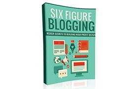 Six Figure Blogging