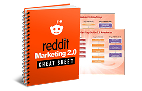 Reddit Marketing 2.0 Cheat Sheet