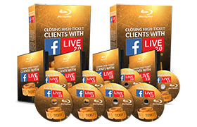 Closing High-Ticket Clients With Facebook Live 2.0