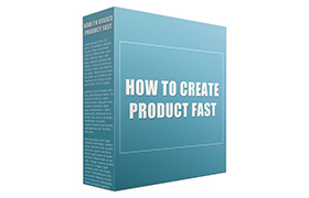 How To Create a Product Fast